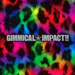 LM.C. – GIMMICAL IMPACT!!