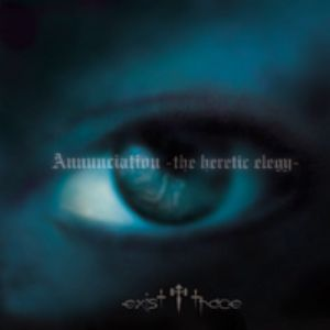 ANNUNCIATION – The Heretic Elegy (2006)