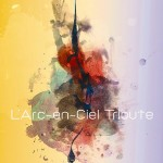 L'arc-en-Ciel tribute (2012)