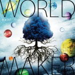 WORLD MAKER (2014)