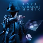 ROYAL STRAIGHT MAGIC (2016)